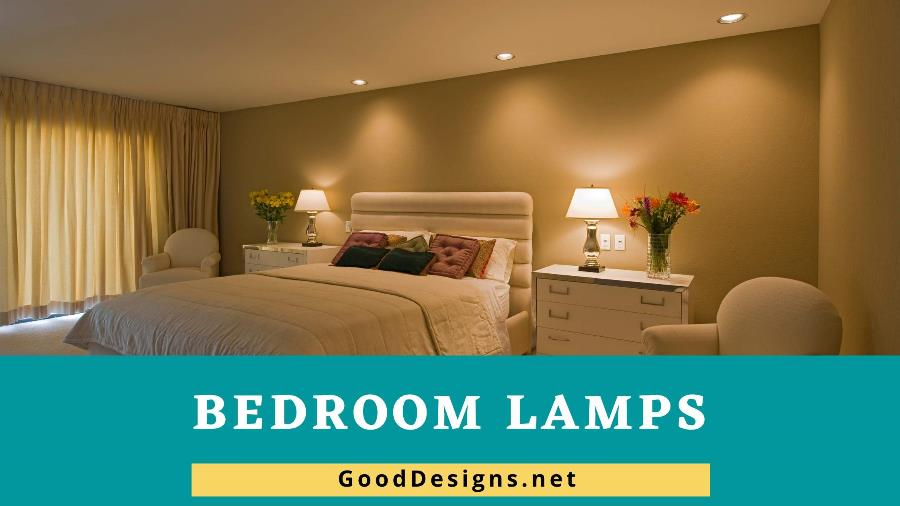 Types of Bedroom Lamps